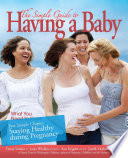 The Simple Guide to Having a Baby free chapter  Staying Healthy during Pregnancy