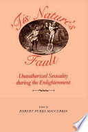 'Tis Nature's Fault : eighteenth-century europe that were for one reason or...