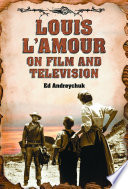 Louis L Amour on Film and Television