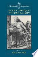 The Cambridge Companion to Kant s Critique of Pure Reason