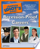 The Complete Idiot s Guide to Recession Proof Careers