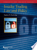 Insider Trading Law and Policy  Concepts and Insights Series