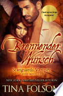Brennender Wunsch  Zweisprachige Ausgabe Deutsch Englisch