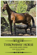 The Throwaway Horse and Other Short Stories for Young People