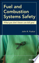Fuel and Combustion Systems Safety