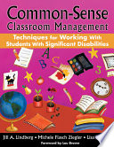 Common Sense Classroom Management Techniques for Working With Students With Significant Disabilities