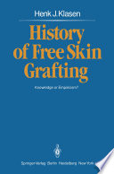 History Of Free Skin Grafting