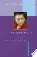 Virtue And Reality : of lama thubten yeshe and kyabje...