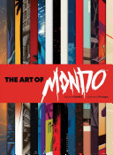The Art of Mondo By Fans And Iconic Filmmakers