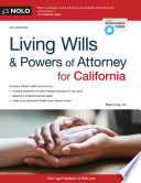 Living Wills and Powers of Attorney for California