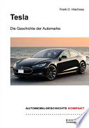 Tesla     Die Geschichte der Automarke