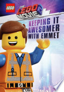 The Lego Movie 2 Keeping It Awesomer With Emmet