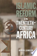 Islamic Reform in Twentieth Century Africa