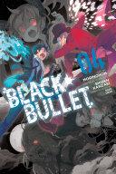 Black Bullet, Vol. 4 (manga) Book