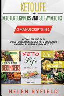 Keto Life Keto For Beginners And 30 Day Keto Fix