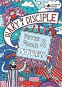 Diary of a Disciple   Peter and Paul s Story