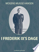 I Frederik IX s dage