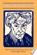 A Roger Fry Reader