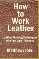 How To Work Leather