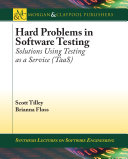 Hard Problems In Software Testing