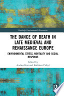 The Dance Of Death In Late Medieval And Renaissance Europe