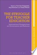 The Struggle for Teacher Education