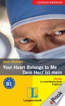 Your Heart Belongs to Me   Dein Herz ist mein