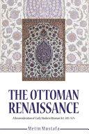 The Ottoman Renaissance