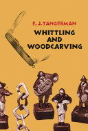 Whittling and Woodcarving