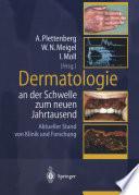Dermatologie an der Schwelle zum neuen Jahrtausend