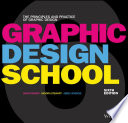 Graphic design school : the principles and practice of graphic design