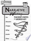Narrative Writing Teacher s Notes and Answer Key