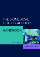 The Biomedical Quality Auditor Handbook, Third Edition