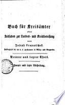 Buch für Kreisämter oder Leitfaden zur Landes- und Kreisbereisung von Joseph Kropatschek. Hofkonzipist bei der k.k. Hofkammer im Münz- und Bergwesen