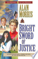 Bright Sword Of Justice Guardians Of The North Book 3
