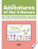 The Adventures of the 4 Heroes on the Mysterious Island