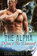 The Alpha Won t Be Denied