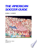 The American Soccer Guide