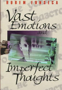 Vast Emotions and Imperfect Thoughts Absurd And Compelling Exploits Of A Film
