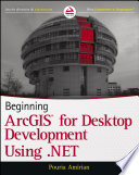 Beginning ArcGIS for Desktop Development using  NET
