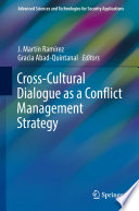Cross Cultural Dialogue as a Conflict Management Strategy