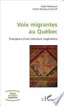 Voix migrantes au Qu  bec