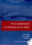 De la etnohistoria a la historia en los Andes