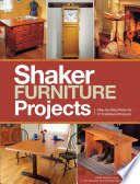 Popular Woodworking s Shaker Furniture Projects