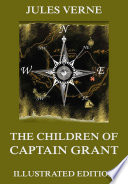 The Children Of Captain Grant by Jules Verne