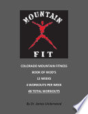 Colorado Mountain Fitness S Book Of Wod S book