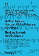 Thinking Towards New Horizons