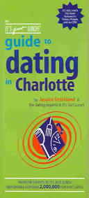 The It s Just Lunch Guide to Dating in Charlotte