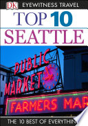 DK Eyewitness Top 10 Travel Guide  Seattle