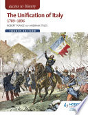 Access to History  The Unification of Italy 1789 1896 Fourth Edition